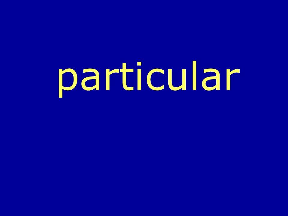particular