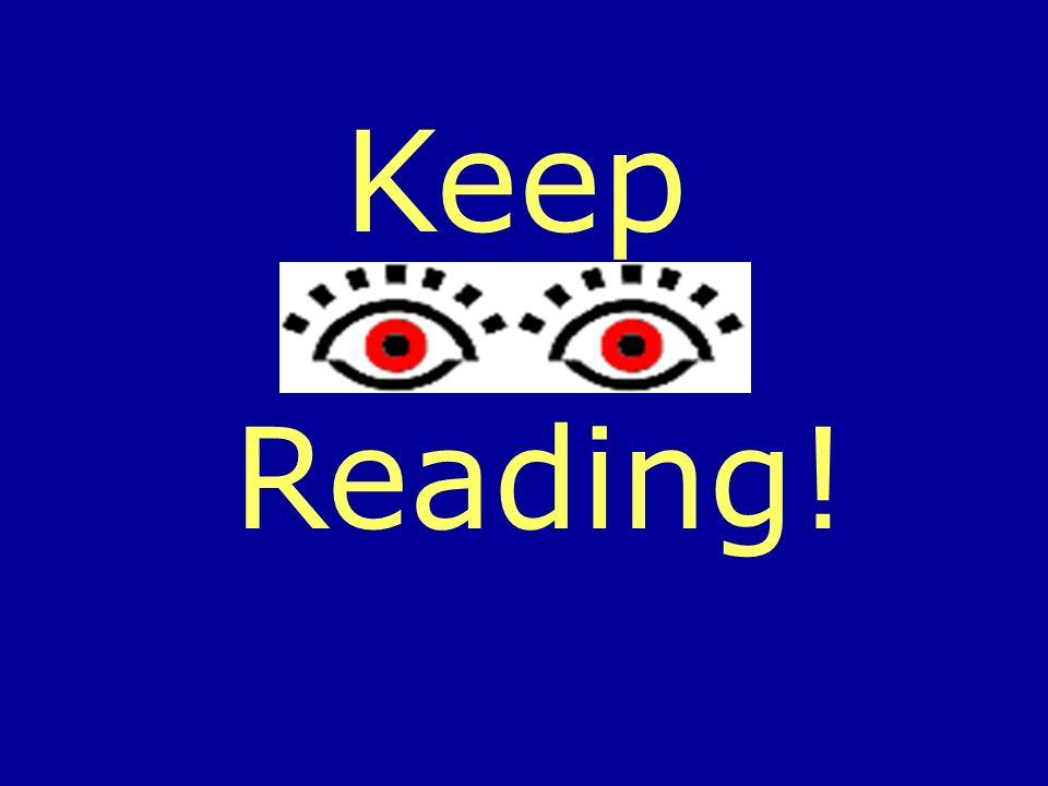 Keep Reading!