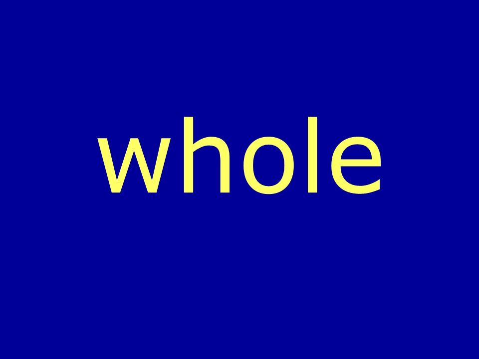 whole