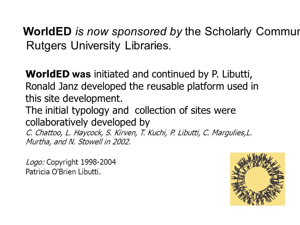 WorldED is now sponsored by the Scholarly Communication Center, Rutgers University Libraries.