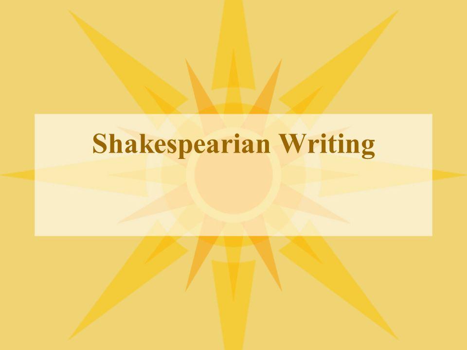 Shakespearian Writing