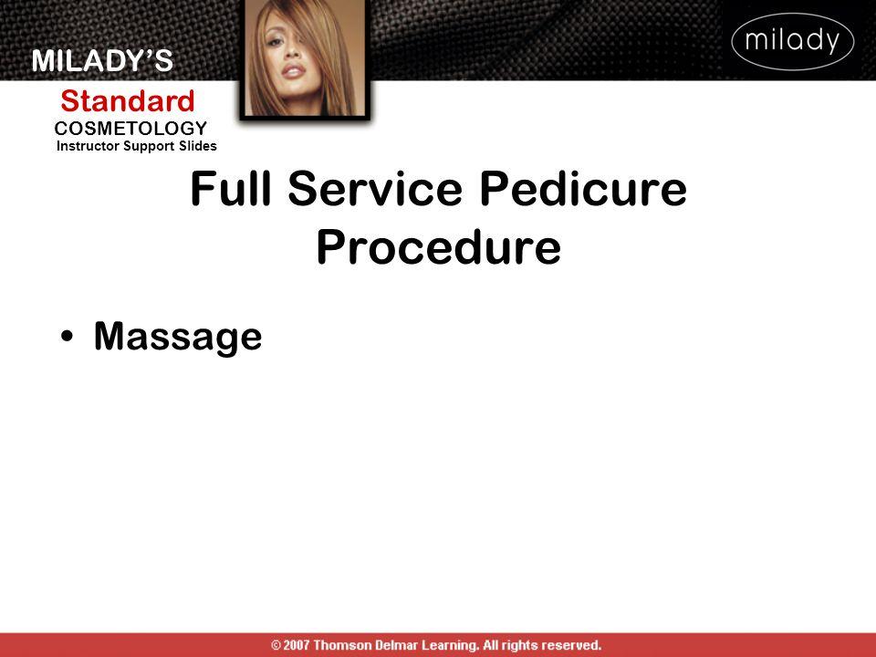 MILADYS Standard Instructor Support Slides COSMETOLOGY Massage Full Service Pedicure Procedure