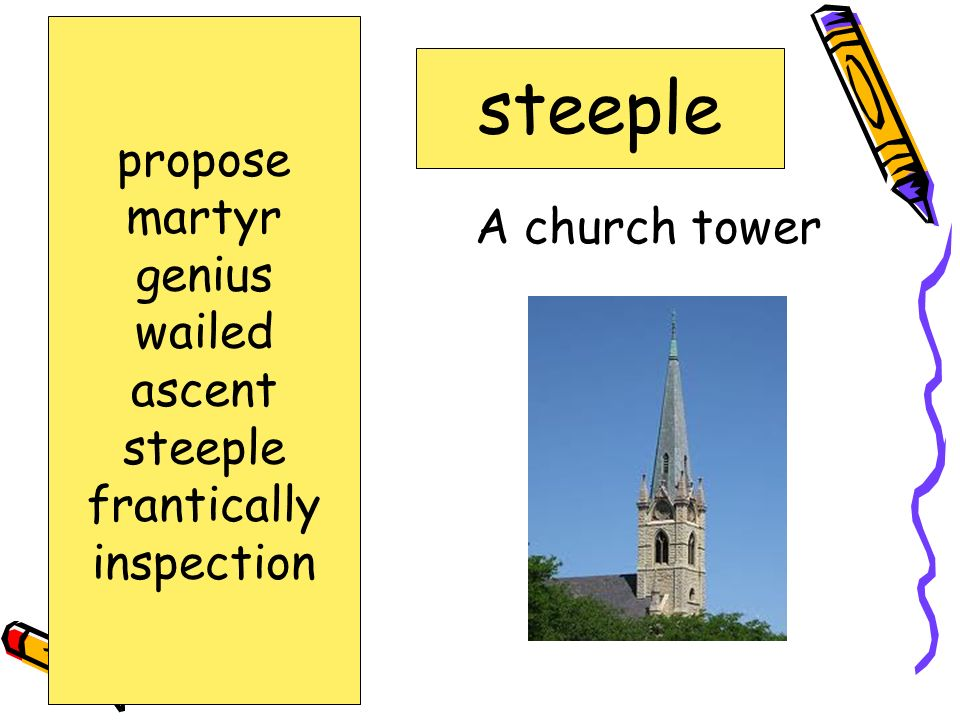 A church tower steeple propose martyr genius wailed ascent steeple frantically inspection