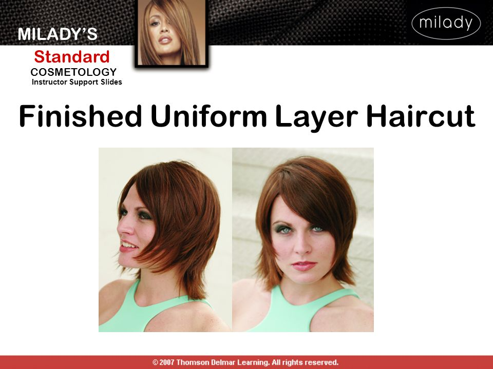 MILADYS Standard Instructor Support Slides COSMETOLOGY Finished Uniform Layer Haircut