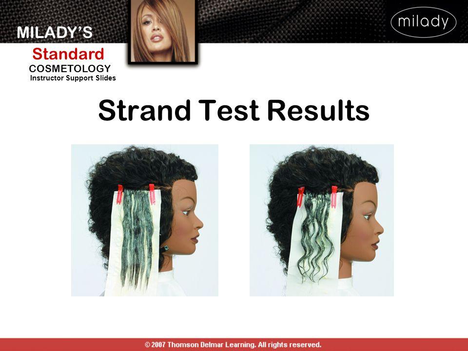 MILADYS Standard Instructor Support Slides COSMETOLOGY Strand Test Results
