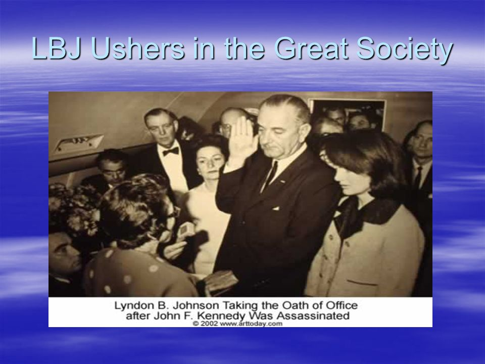 LBJ Ushers in the Great Society