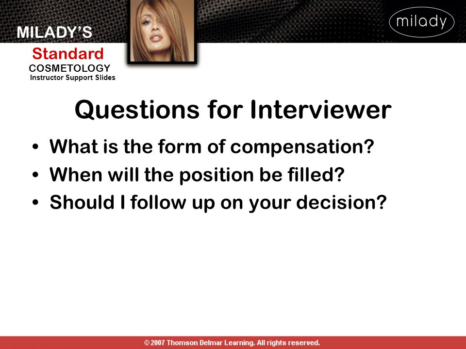 MILADYS Standard Instructor Support Slides COSMETOLOGY What is the form of compensation.