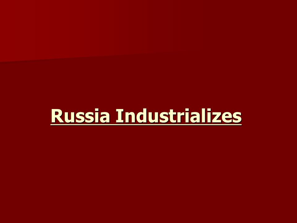 Russia Industrializes