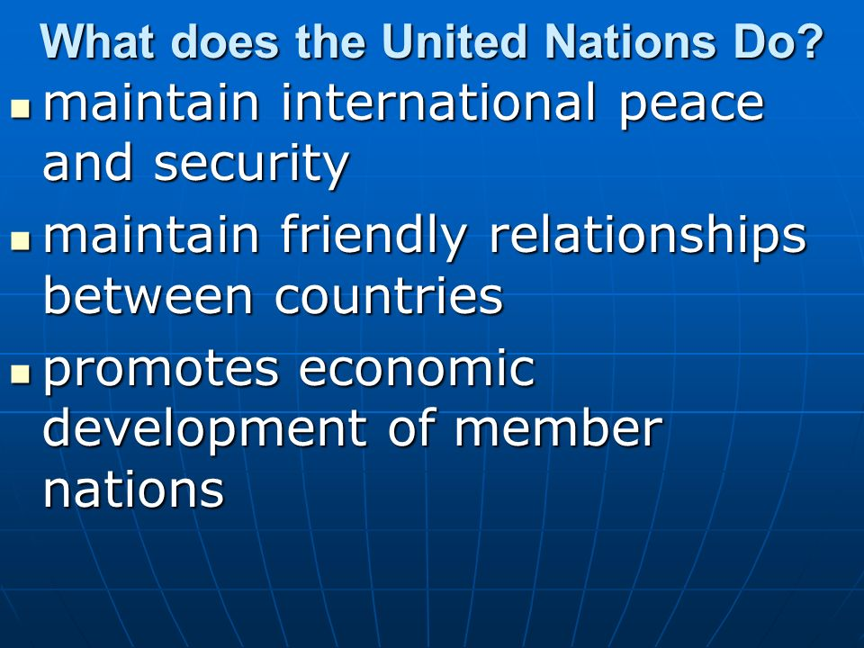 What does the United Nations Do.