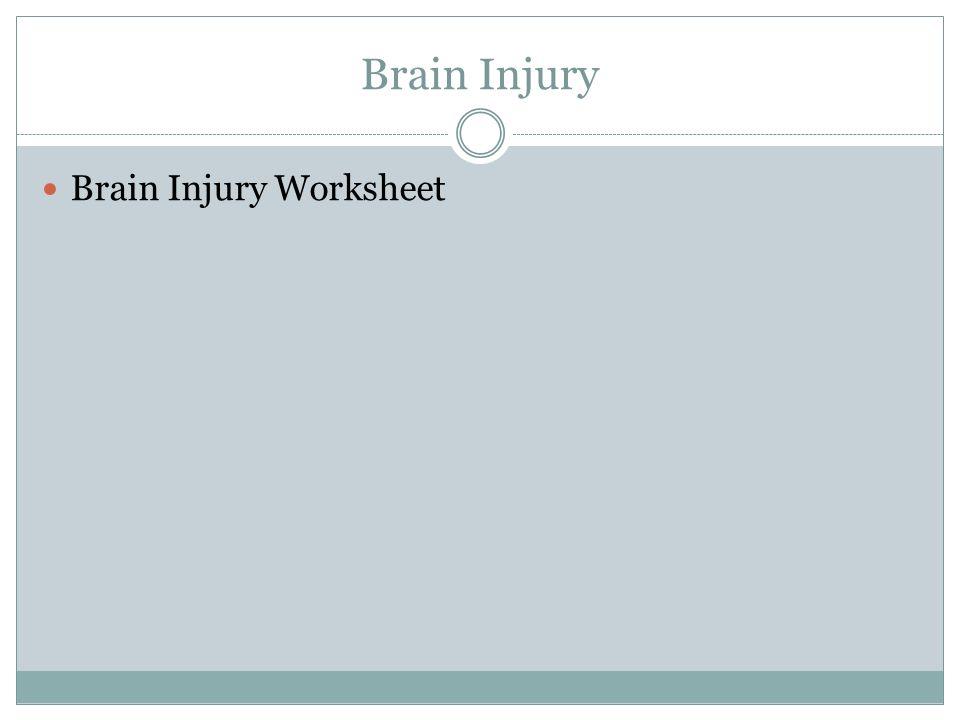 Brain Injury Brain Injury Worksheet
