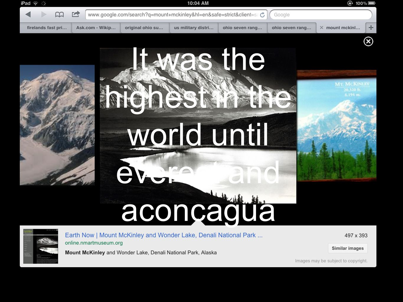 It was the highest in the world until everest and aconcagua