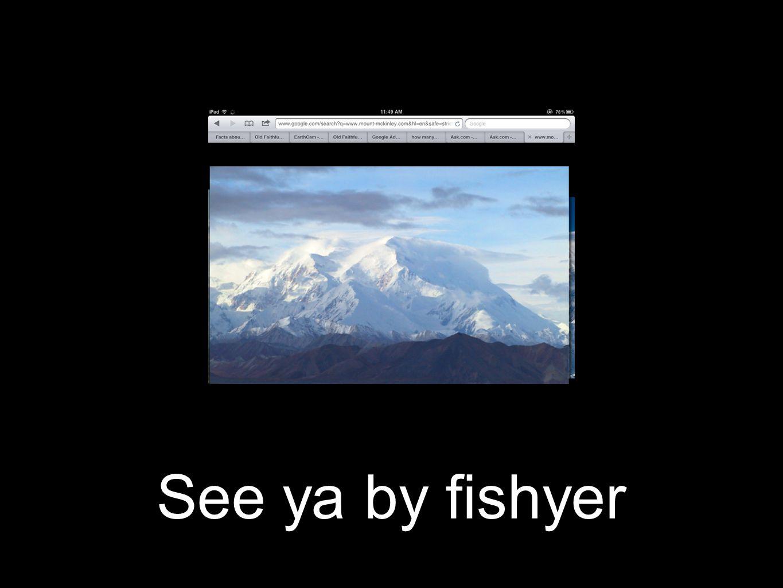 See ya by fishyer