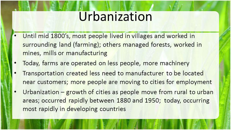 The Urban Crisis Many cities have a difficult time keeping up with the number of people moving into the cities; faster than the number of jobs available and infrastructures available; thus increasing unemployment and increasing deterioration of living conditions Infrastructures are roads, sewers, railroads, bridges, canals, police and fire stations, schools, libraries, hospitals, water and power lines In developing countries, squatter settlements develop on the edge of overcrowded cities