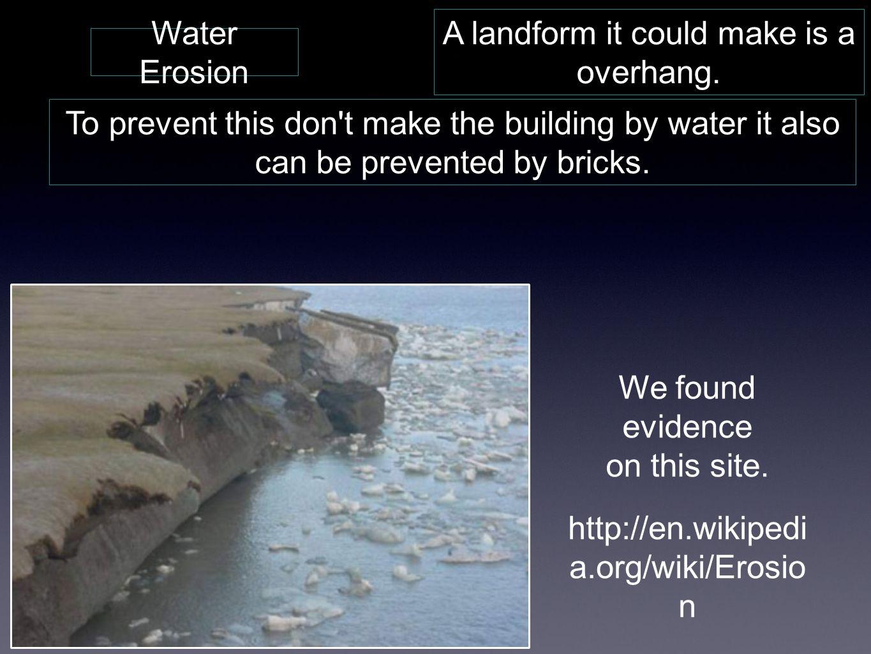 Ice Erosion It can make a big crack.