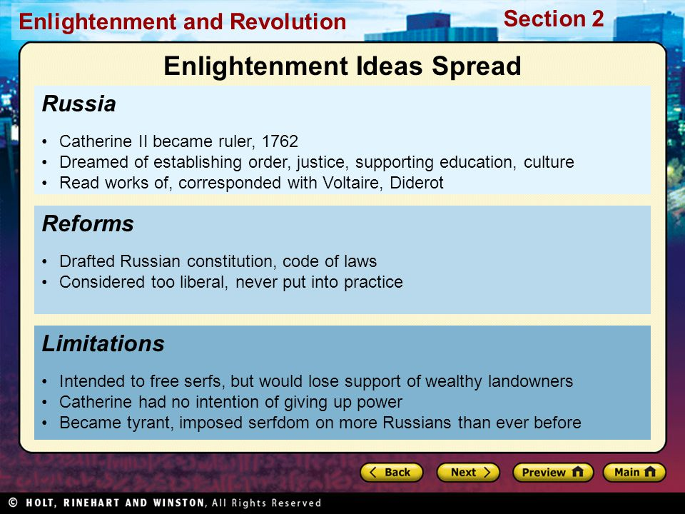 Section 2 Enlightenment and Revolution Russia Catherine II became ruler, 1762 Dreamed of establishing order, justice, supporting education, culture Re