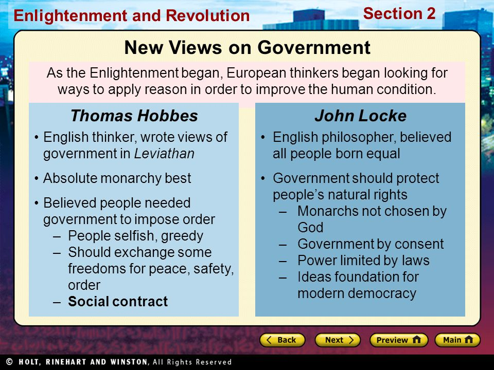 Section 2 Enlightenment and Revolution As the Enlightenment began, European thinkers began looking for ways to apply reason in order to improve the hu