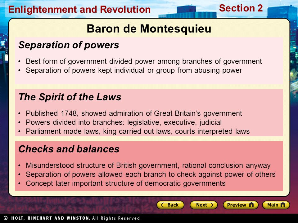 Section 2 Enlightenment and Revolution Separation of powers Best form of government divided power among branches of government Separation of powers ke