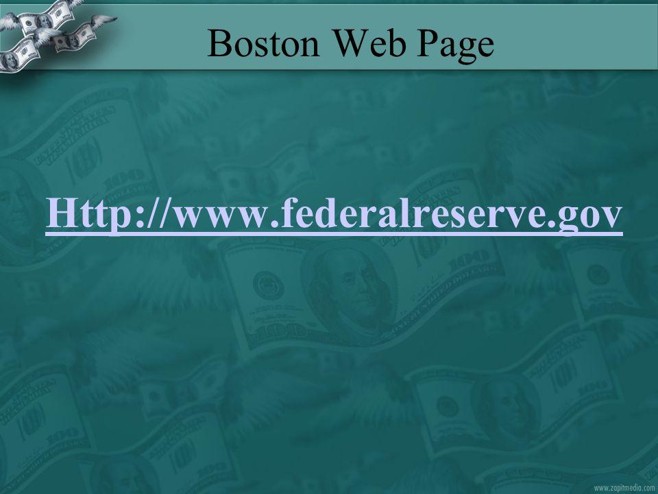 Boston Web Page Http://www.federalreserve.gov