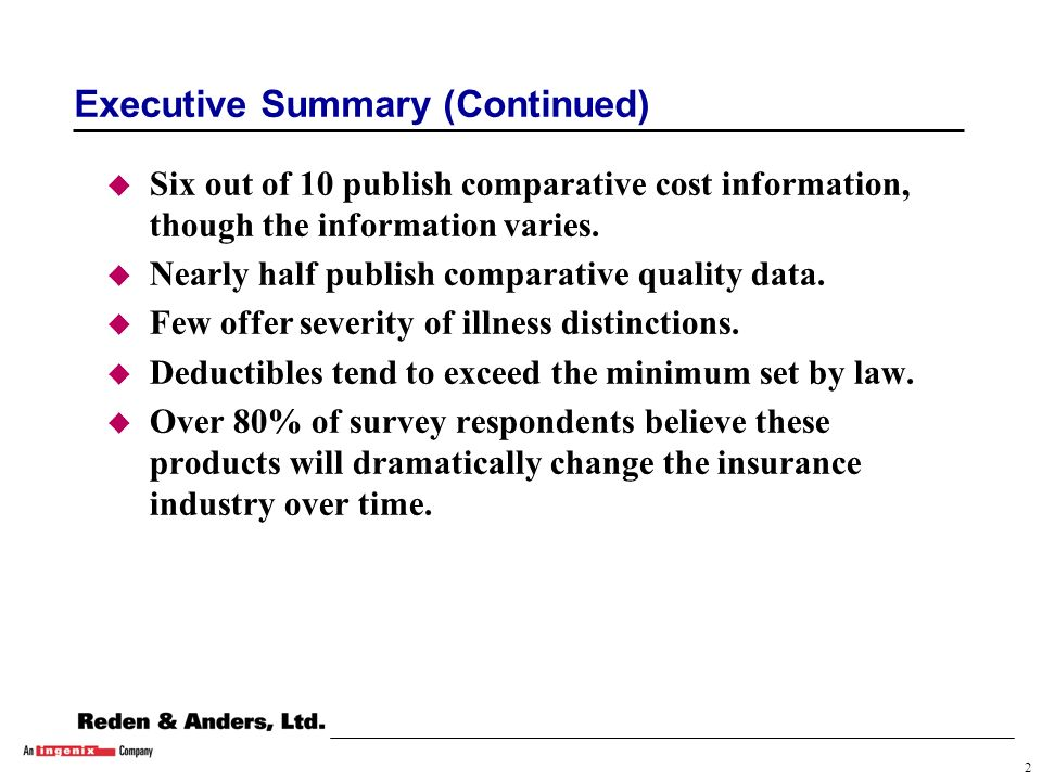 1 Executive Summary u Many of Americas largest health insurers are now offering consumer directed (CD) products.