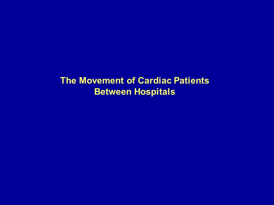 The Movement of Cardiac Patients Between Hospitals