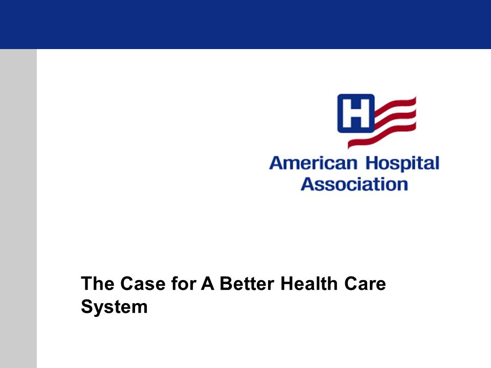 The Case for A Better Health Care System