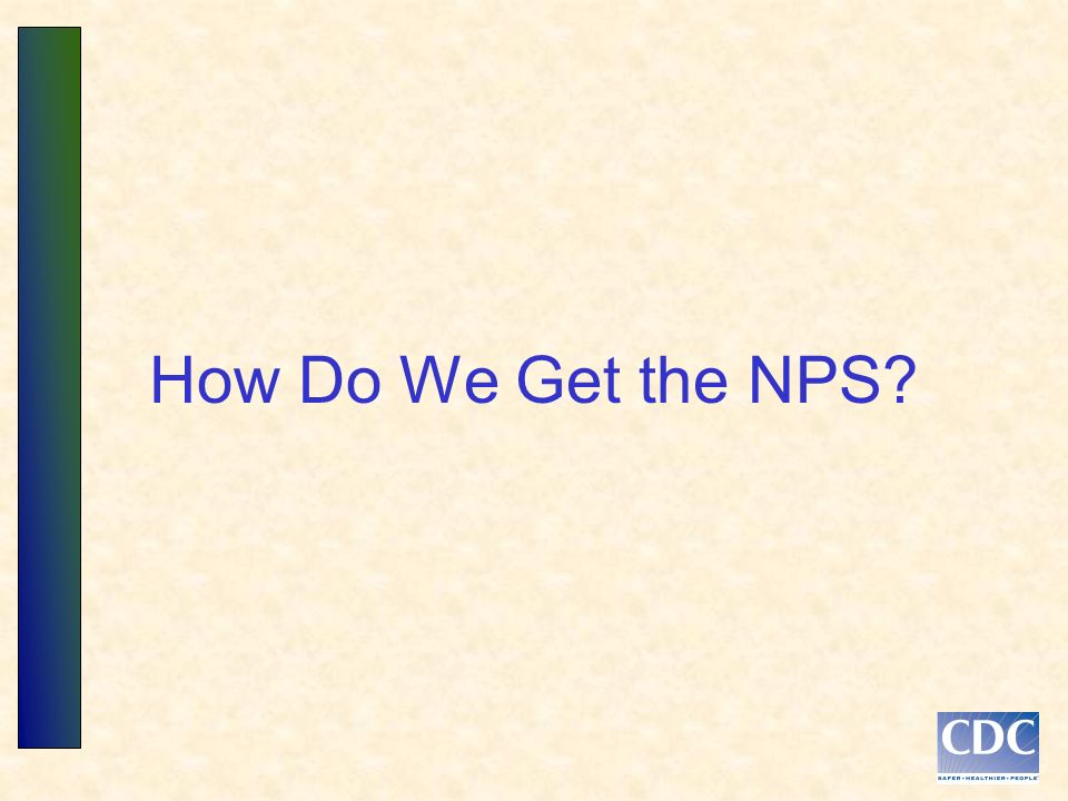 How Do We Get the NPS?