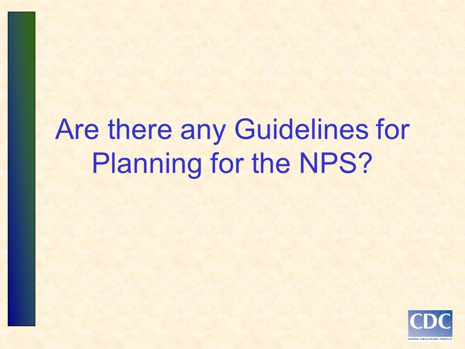 Are there any Guidelines for Planning for the NPS?