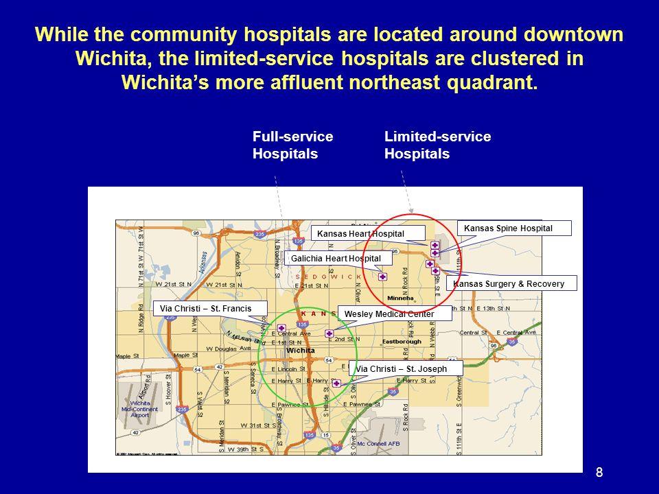 8 Via Christi – St. Francis Wesley Medical Center Via Christi – St.