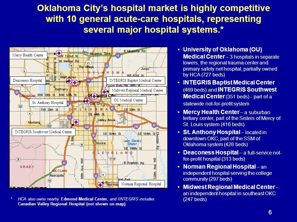 7 Oklahoma City has long been a focus of physician entrepreneurial activity.