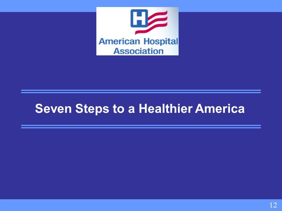 12 Seven Steps to a Healthier America