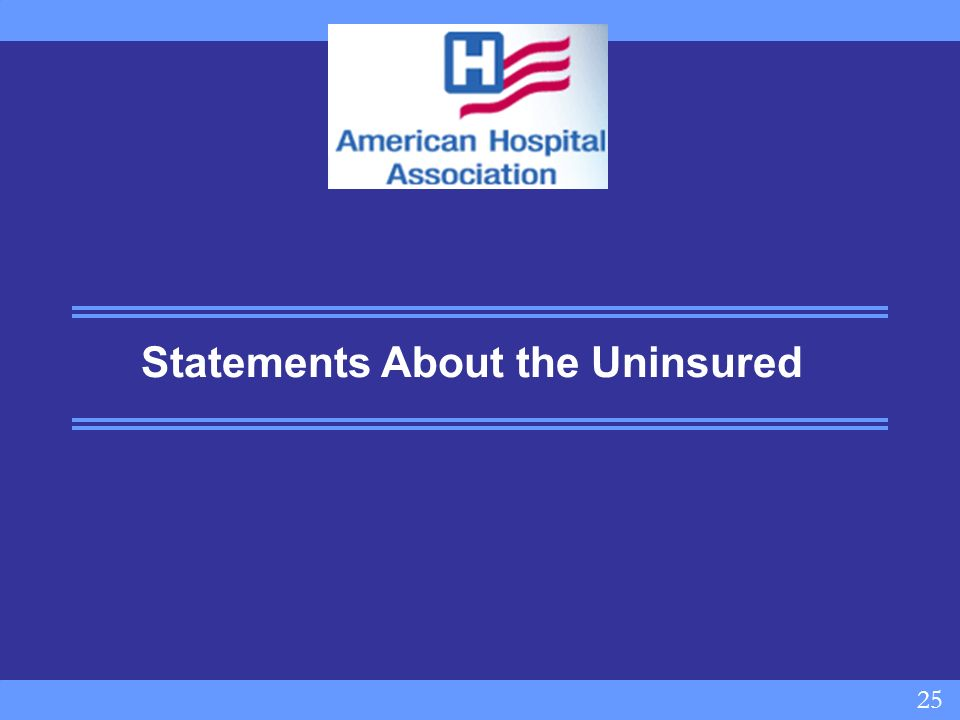 25 Statements About the Uninsured