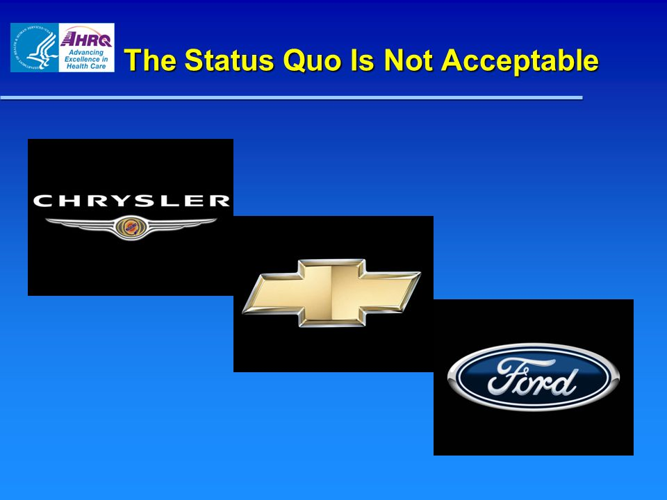 The Status Quo Is Not Acceptable