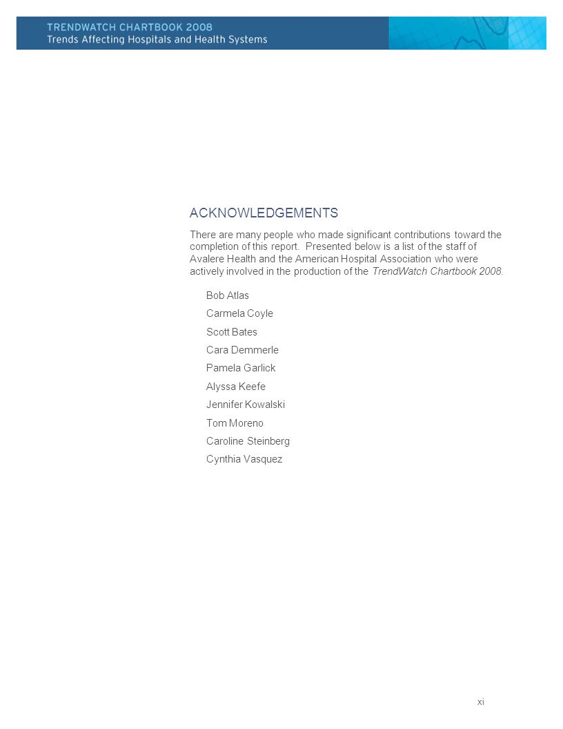 ACKNOWLEDGEMENTS There are many people who made significant contributions toward the completion of this report. Presented below is a list of the staff