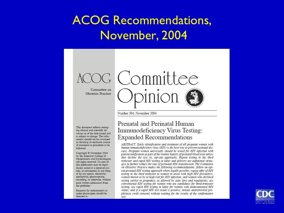 ACOG Recommendations, November, 2004