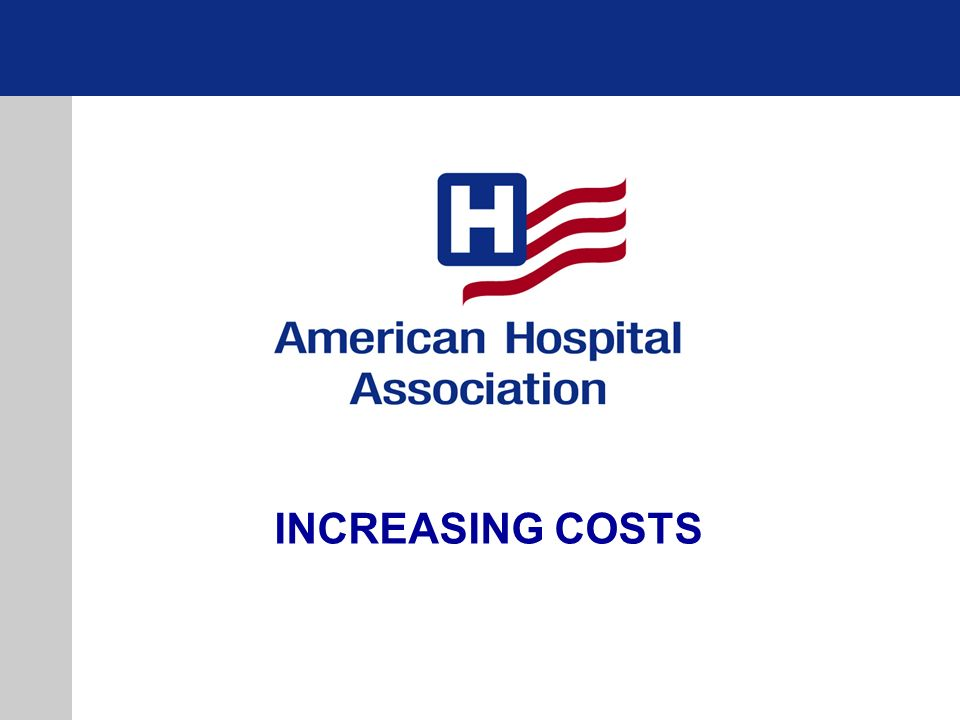 INCREASING COSTS