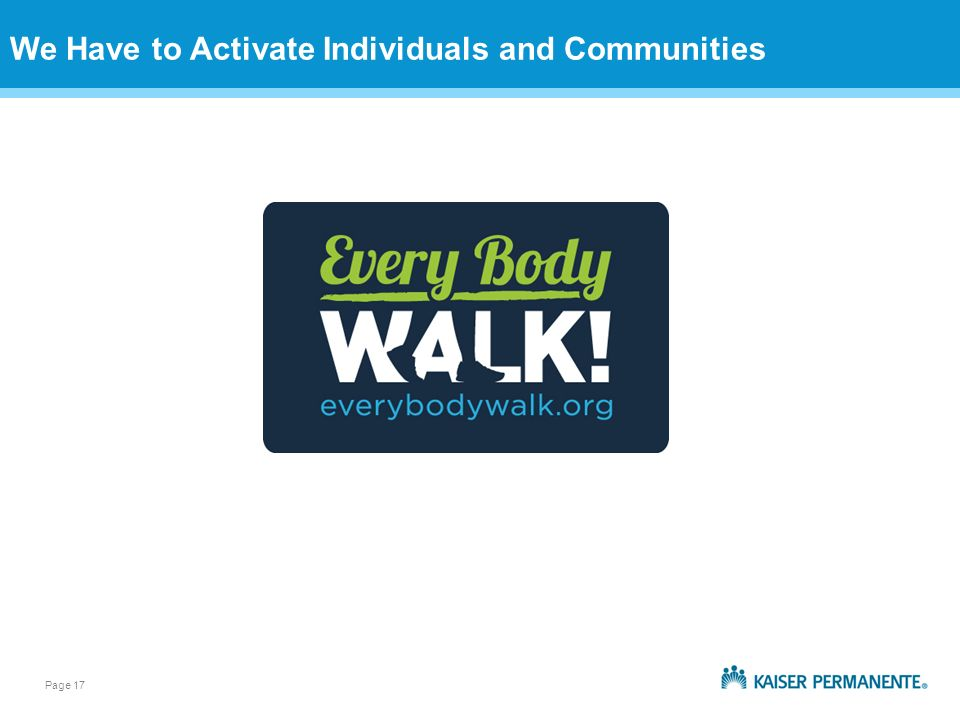 Page 17 We Have to Activate Individuals and Communities
