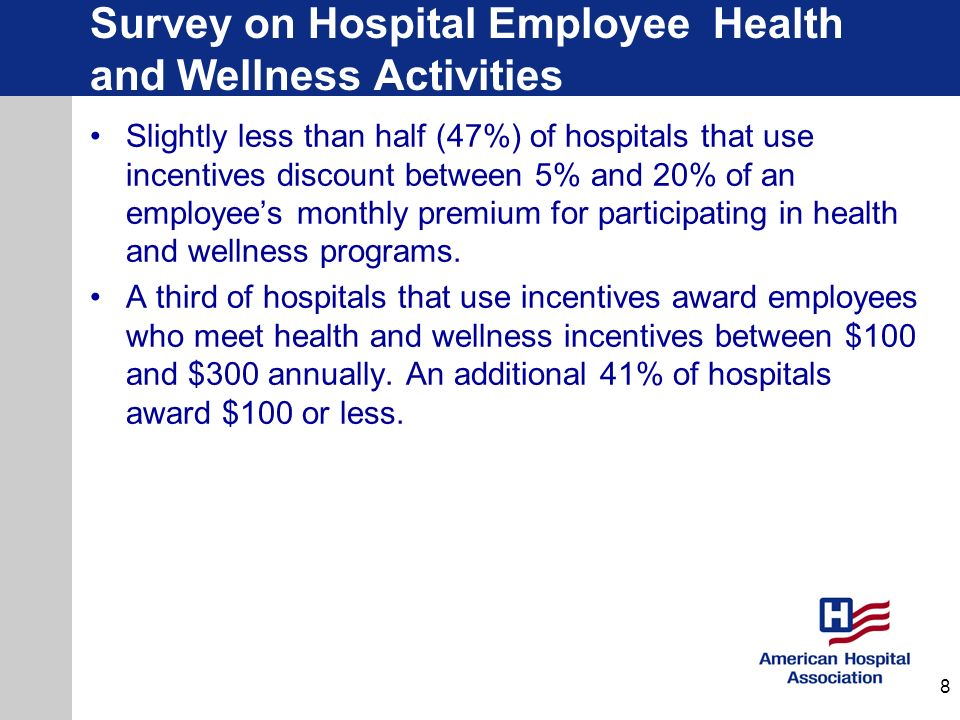 Health and Wellness Best Practices Hospital/Health SystemBest Practice Truman Medical Centers, Kansas City, MO PTO for Wellness program – allows employees to trade paid time off (PTO) hours for reimbursements for wellness- related expenses Ochsner Health System, Jefferson, LA Voluntary wellness program with significant insurance premium discount Sentara Healthcare, Norfolk, VA Mission: Health, an incentive-based wellness and disease management program St.