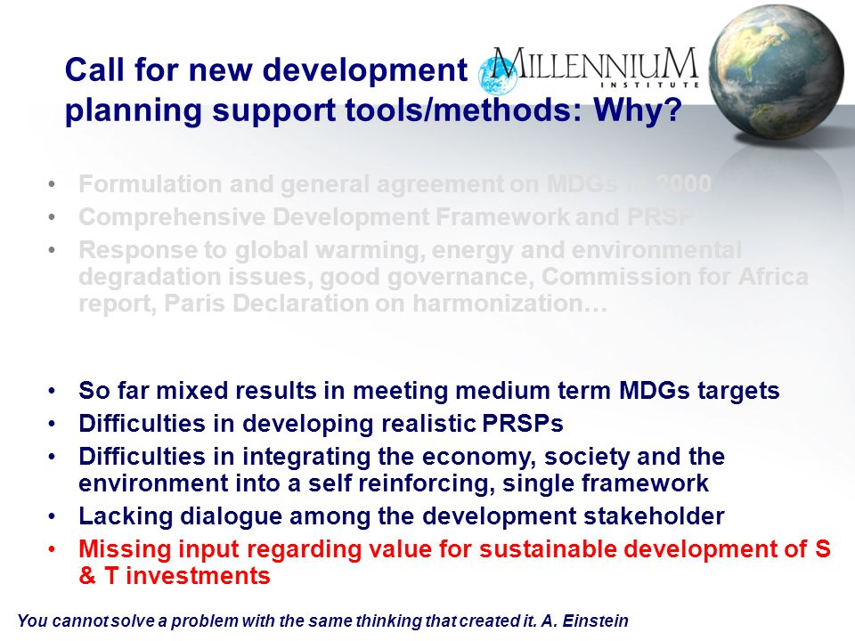 MIs integrated dynamic models have been vital for GMs sales forecasts Paul Ballew, GM MIs long-term, integrated perspective is essential Pablo Guerrero, World Bank MIs T21 analytical tool is essential for effective national development strategies Ed Cain, Carter Center Fascinating.