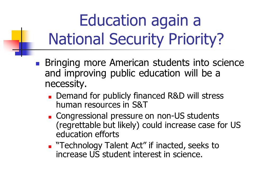 Education again a National Security Priority.