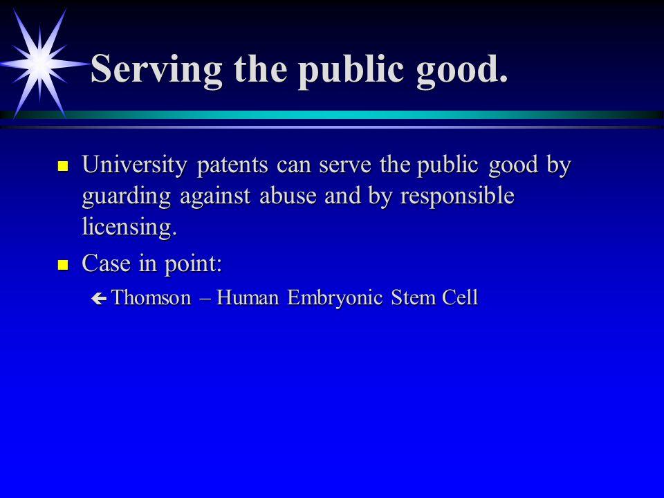 Serving the public good.