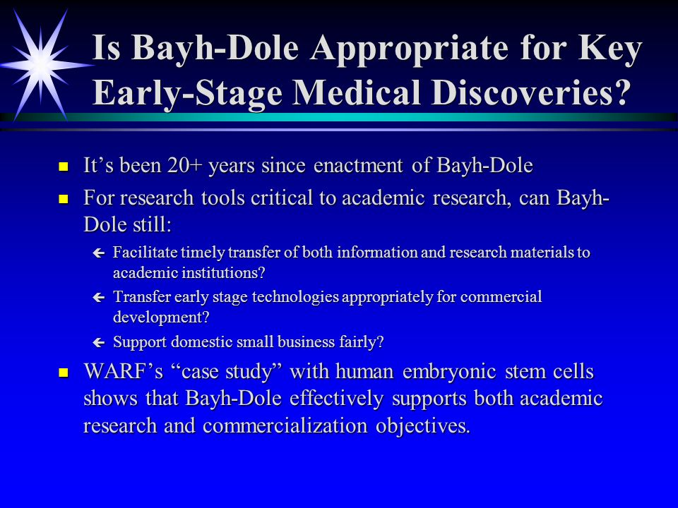Is Bayh-Dole Appropriate for Key Early-Stage Medical Discoveries.