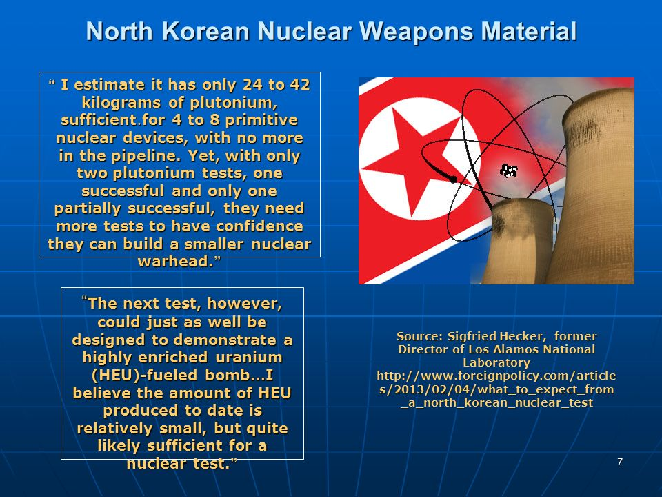7 North Korean Nuclear Weapons Material I estimate it has only 24 to 42 kilograms of plutonium, sufficient.for 4 to 8 primitive nuclear devices, with
