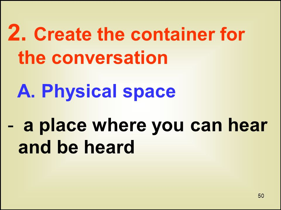 50 2. Create the container for the conversation A.
