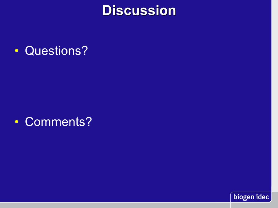 Discussion Questions? Comments?