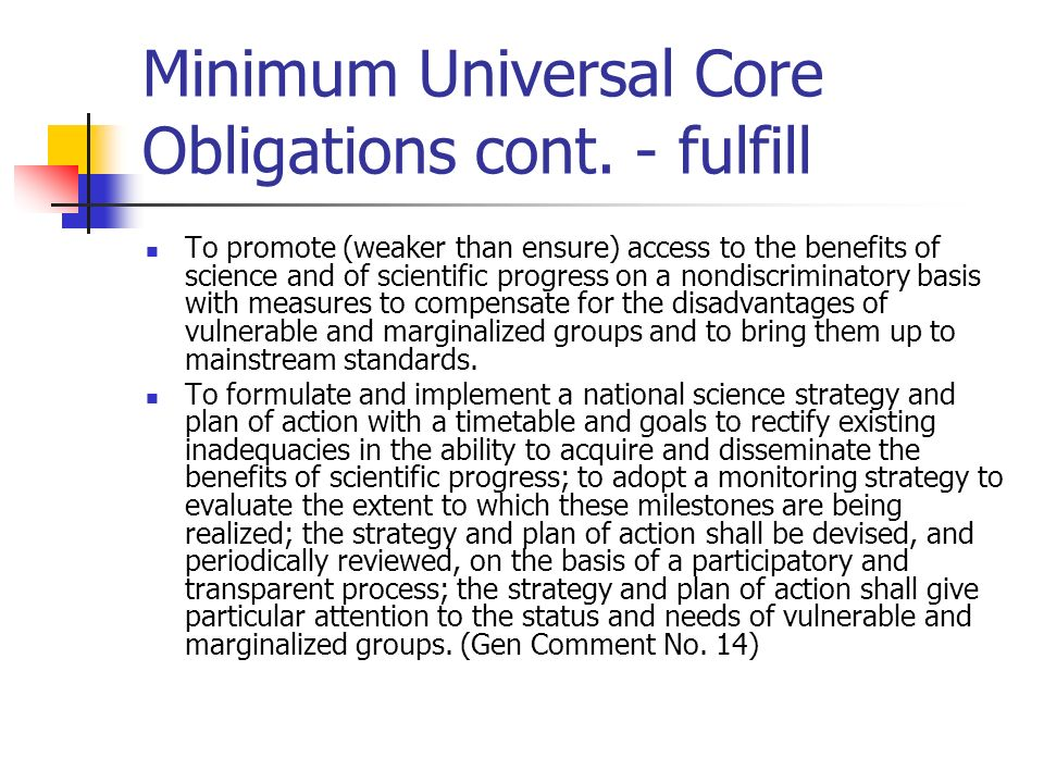 Minimum Universal Core Obligations cont.