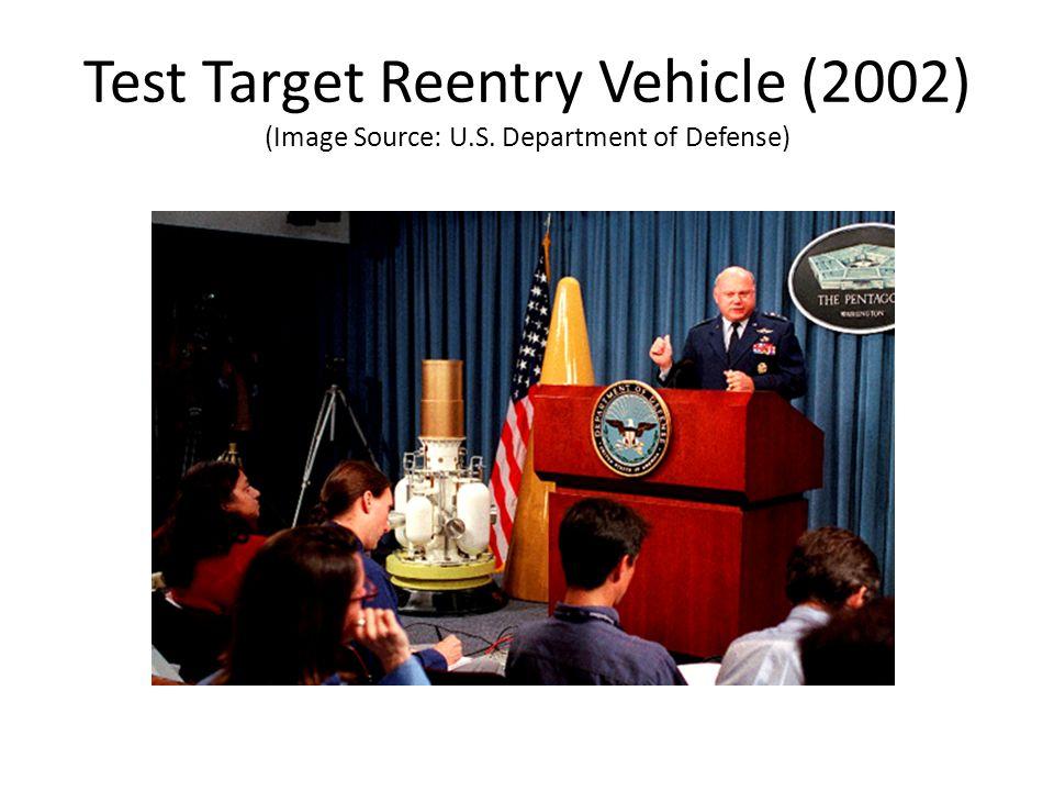 Test Target Reentry Vehicle (2002) (Image Source: U.S. Department of Defense)