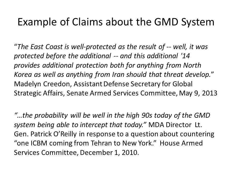 Example of Claims about the GMD System The East Coast is well-protected as the result of -- well, it was protected before the additional -- and this a