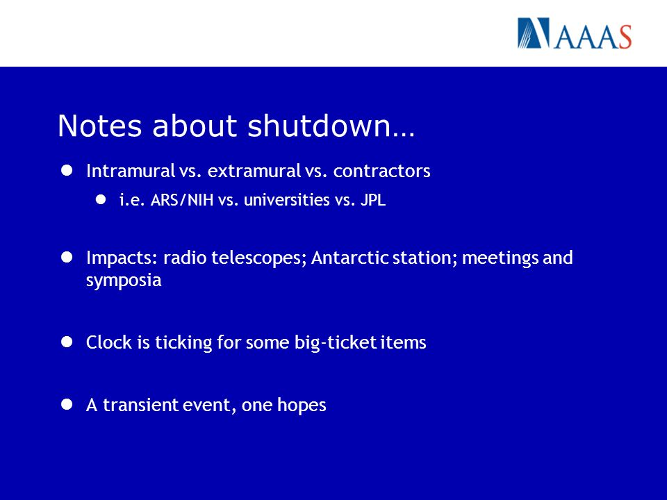 Notes about shutdown… Intramural vs. extramural vs.