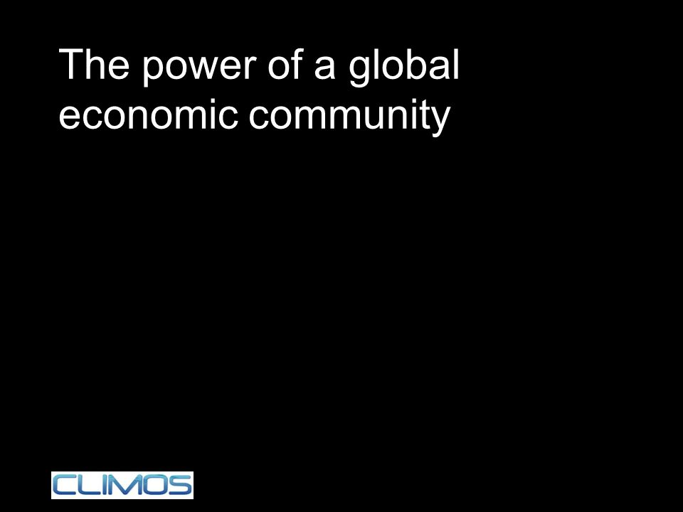 The power of a global economic community