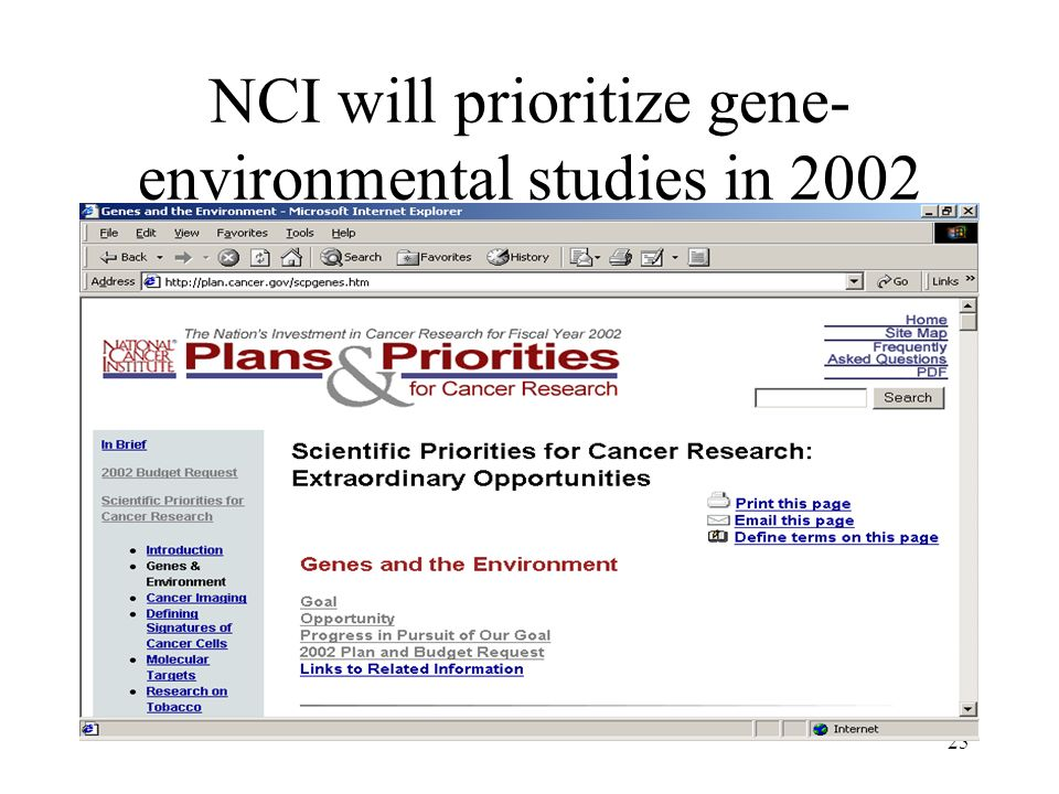 25 NCI will prioritize gene- environmental studies in 2002